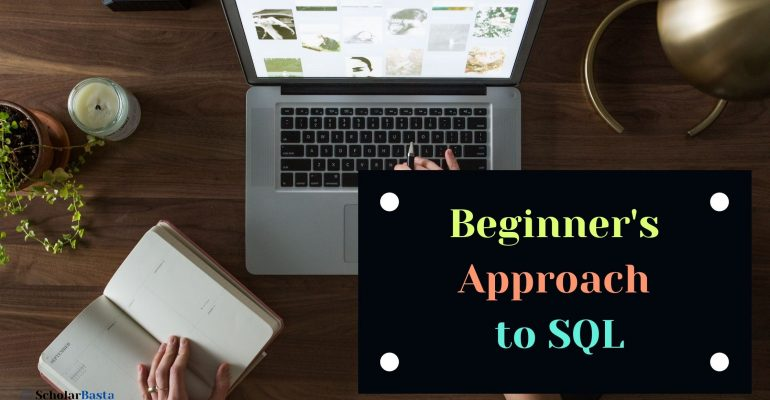 Beginner's Approach to SQL