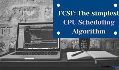 FCSF: The simplest CPU Scheduling Algorithm