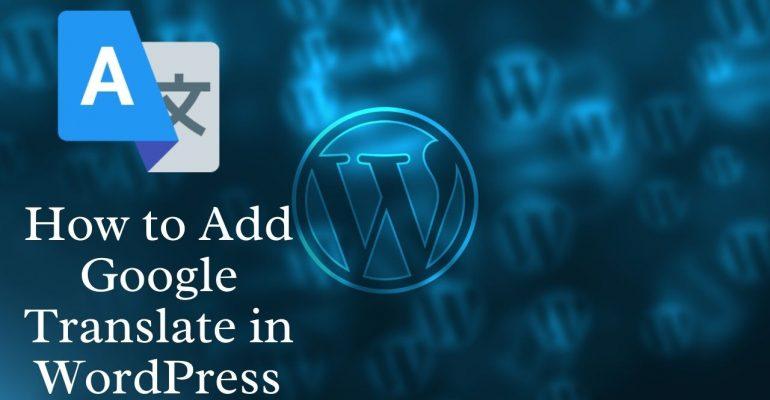 How to Add Google Translate in WordPress